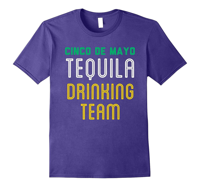 Tequila Drinking Team T-Shirt Funny Cinco de Mayo Tee-Vaci