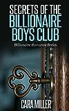 Secrets of the Billionaire Boys Club (Billionaire Romance Series Book 5) (English Edition)