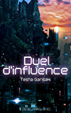 Duel d'influence (French Edition)