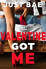 My Valentine Got Me: Mindy Kindle Edition