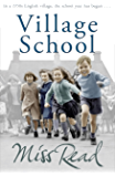 Village School: The superb nostalgic novel set in 1950s England (Fairacre)