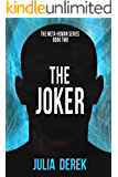 The Joker: A Thriller (The Meta-Human Series Book 2)