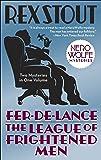 Fer-de-Lance/The League of Frightened Men (Nero Wolfe)