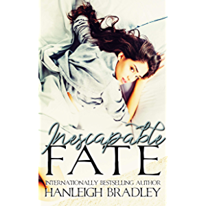 Inescapable Fate: Hanleigh's London (The Fate Series Book 1)