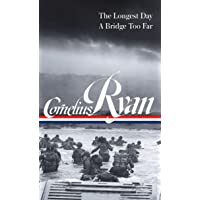 Cornelius Ryan: The Longest Day / a Bridge Too Far