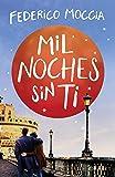Mil noches sin ti: 1 (Planeta Internacional)