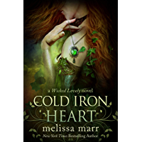 Cold Iron Heart: A Wicked Lovely Adult Faery Novel