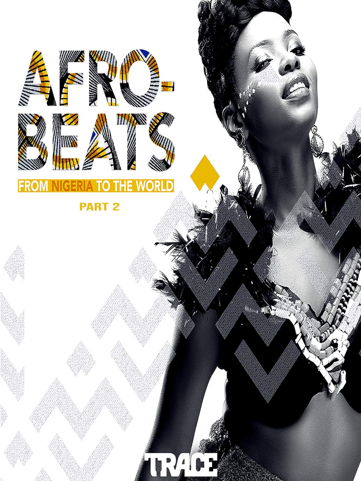 Afrobeats, From Nigeria to the world: Part 2