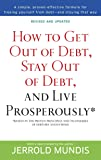 How to Get Out of Debt, Stay Out of Debt, and Live Prosperously*: Based on the Proven Principles and Techniques of…