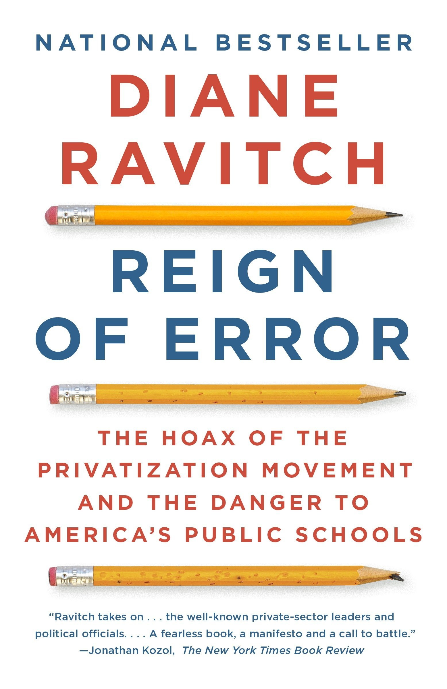 Amazon com: Reign of Error: The Hoax of the Privatization Movement
