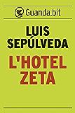 L'Hotel Zeta