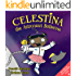 Celestina the Astronaut Ballerina: A Kids' Read-Aloud Picture Book About Space, Astronauts, and Following Your Dreams (Big Ideas for Little Dreamers 2)