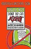 Rule #2: Don't Be an Asshat: An Official Handbook for Raising Parents and Children