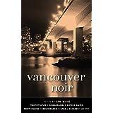 Vancouver Noir (Akashic Noir)
