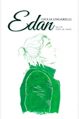 Edan: Spin-off: Forte nel Tempo (Italian Edition) Kindle Edition