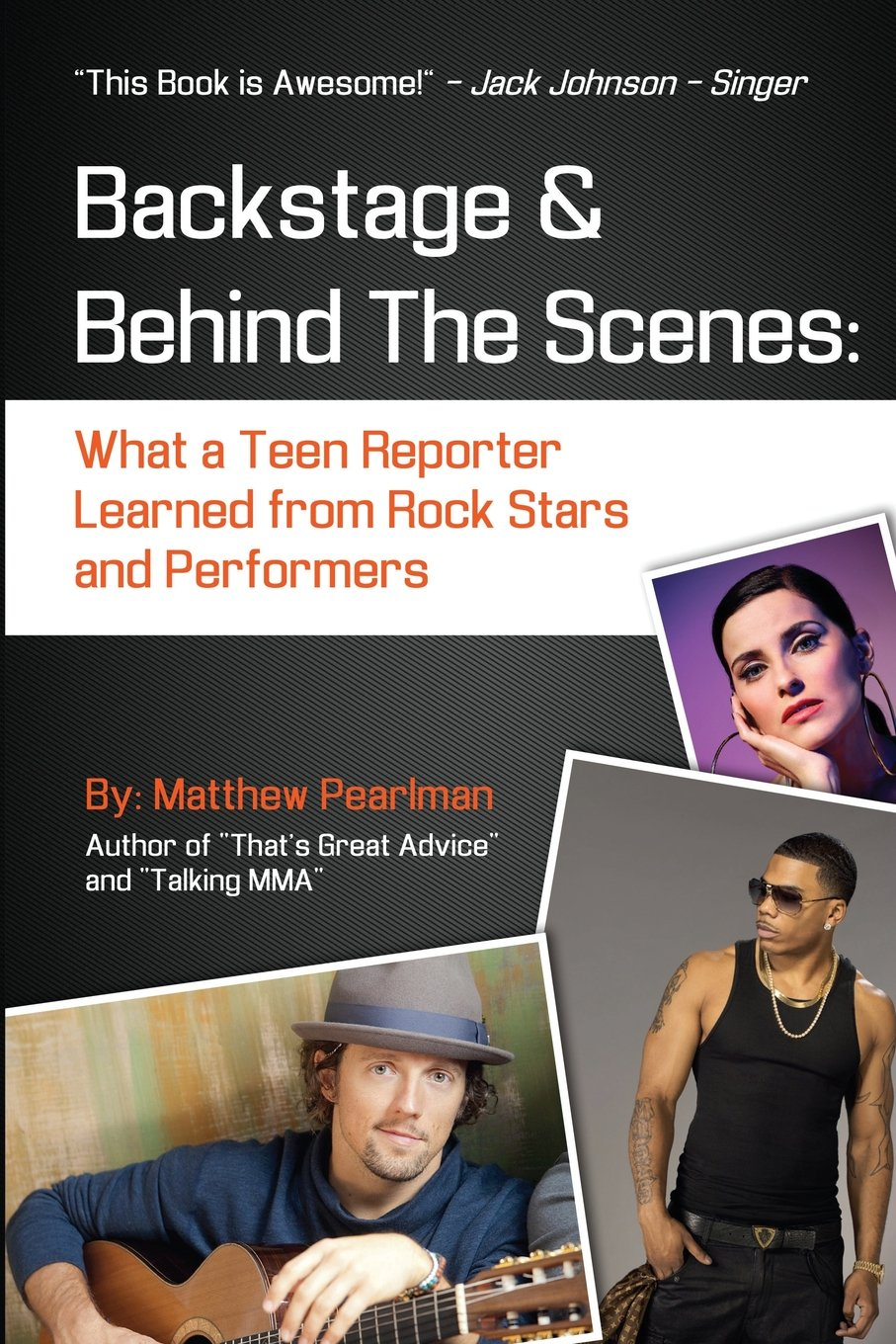 Read Online Backstage and Behind the Scenes: What a Teen Reporter Learned from Rock Stars and Performers PDF
