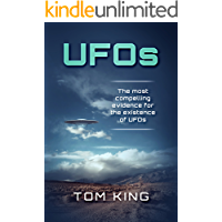 UFOs: The Most Compelling Evidence For The Existence Of UFOs