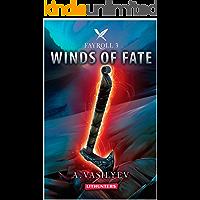 Winds of Fate: Epic LitRPG Adventure (Fayroll - Book 3)