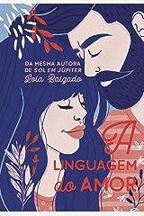A Linguagem do Amor eBook Kindle