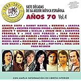 Siete Decadas De La Mejor Música Española Años 70. Vol. 4