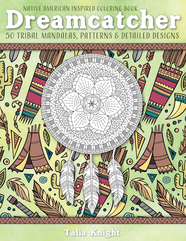 - Amazon.com: Native American Inspired Coloring Book: Dreamcatcher