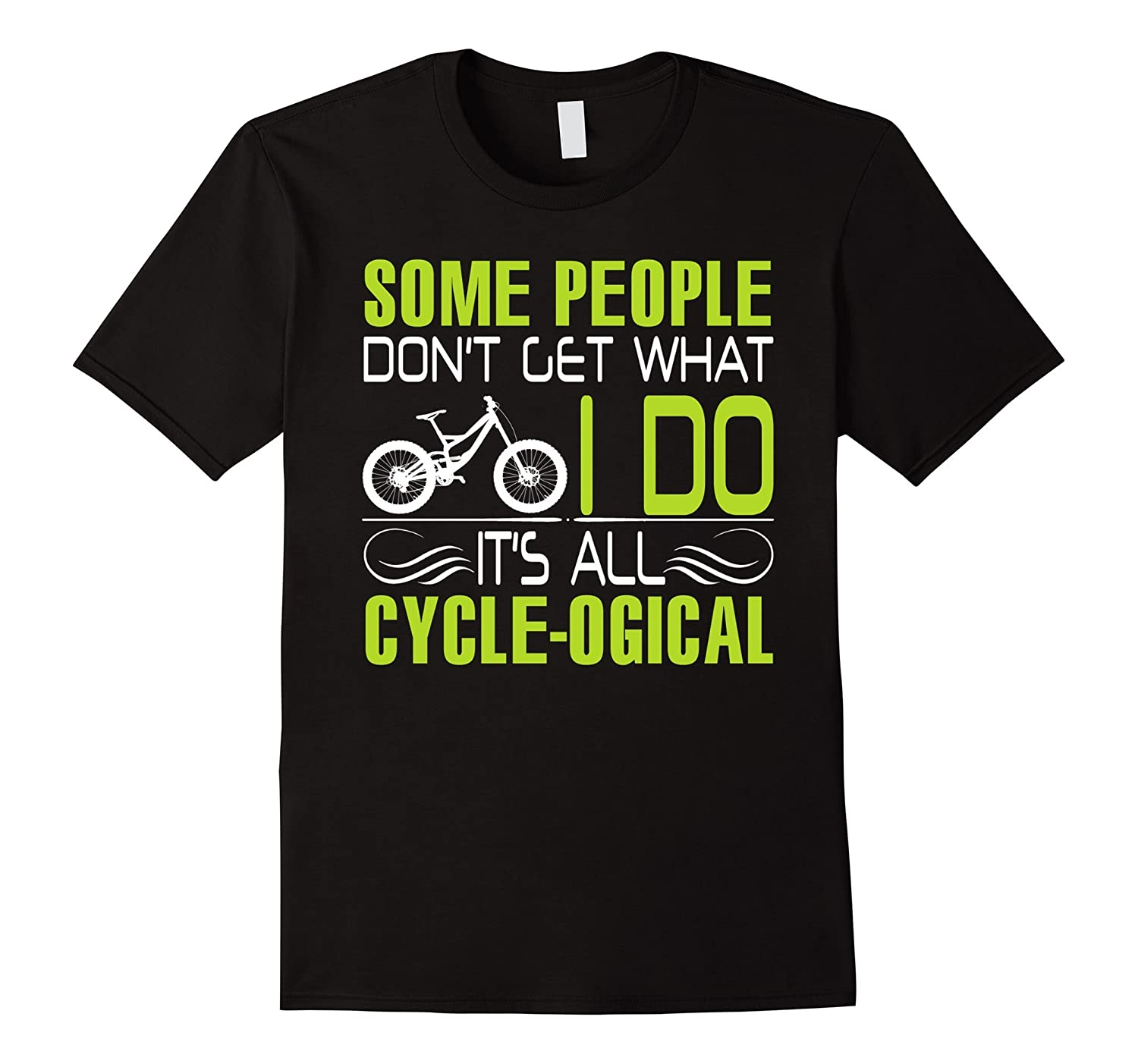 Cycle shirt - It is all cycle logic-CL