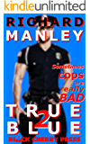 True Blue: Cops On The Prowl 2
