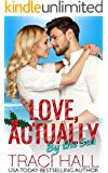 Love, Actually by the Sea — Contemporary Romance Series: A Small-Town Beach Romance
