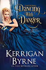 Dancing With Danger (A Goode Girls Romance Book 3) Kindle Edition