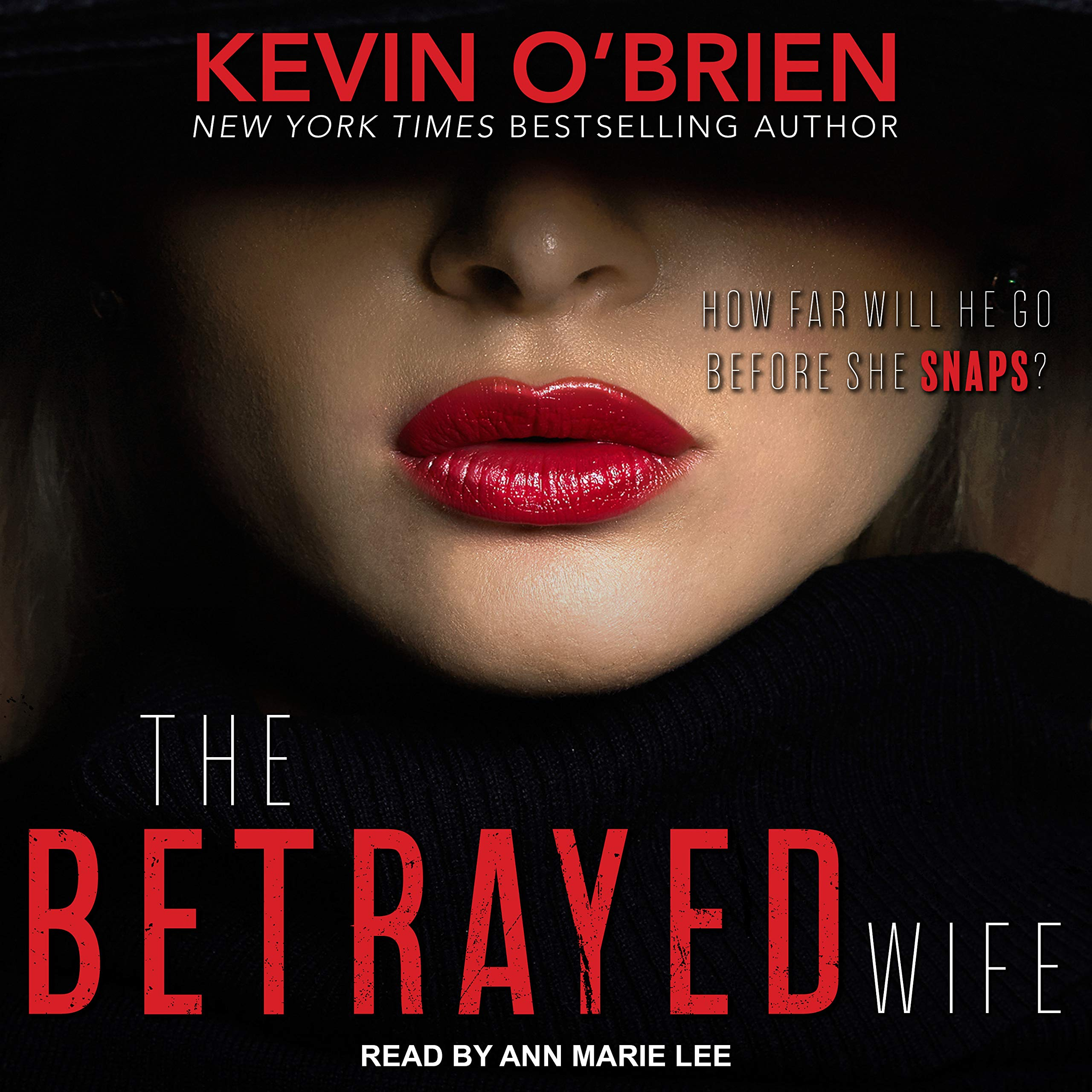 Amazon Com The Betrayed Wife Family Secrets 1 9781630157562 O Brien Kevin Lee Ann Marie Books