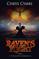 Raven's Flight: A Dragon Romance (Penny White Book 0) Kindle Edition