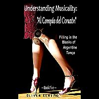 """Understanding Musicality: """"Al Compás del Corazón"""": Filling in"""