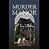 Murder at Broadstowe Manor (A Stephen Attebrook Mystery Book 8)