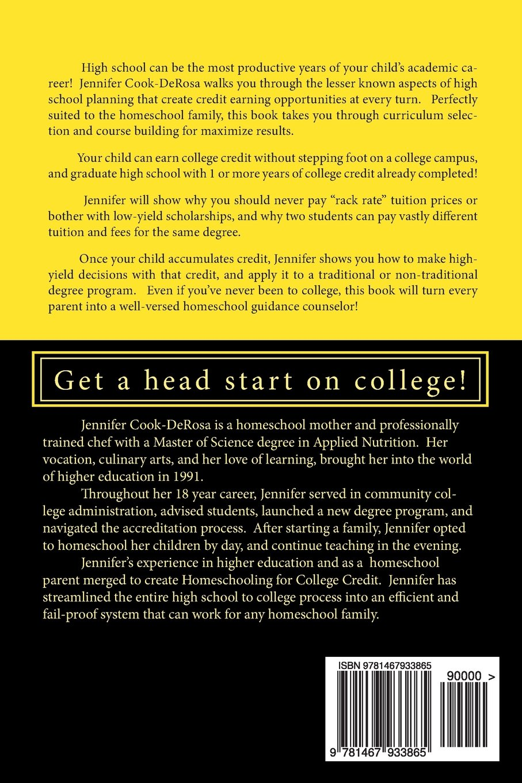 amazoncom homeschooling for college credit 9781467933865 jennifer cook derosa books