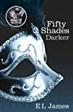 Fifty Shades Darker: Book Two of the Fifty Shades Trilogy (Fifty Shades of Grey Series)