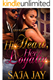 His Heart, Her Loyalty