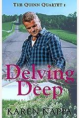 Delving Deep (Quinn Quartet Book 1) Kindle Edition