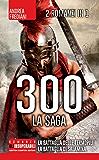 300. La saga (eNewton Narrativa)