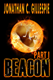 Beacon (Part I) (Beacon Saga Serial Book 1)