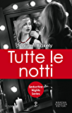 Tutte le notti (Seductive Nights Series Vol. 1)