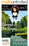 The Miss Fortune Series: Summer in the Bayou (Kindle Worlds Novella) (A Miss Prim & Proper Mystery Book 1)