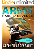 ARMS Harris' Revenge: (Book 2)