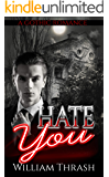 Hate You: A Gothic Romance
