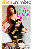 Her Wild Side: First Time Lesbian Domination Collection
