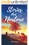 Stories That Nurture: A Travel Companion For Your Soul
