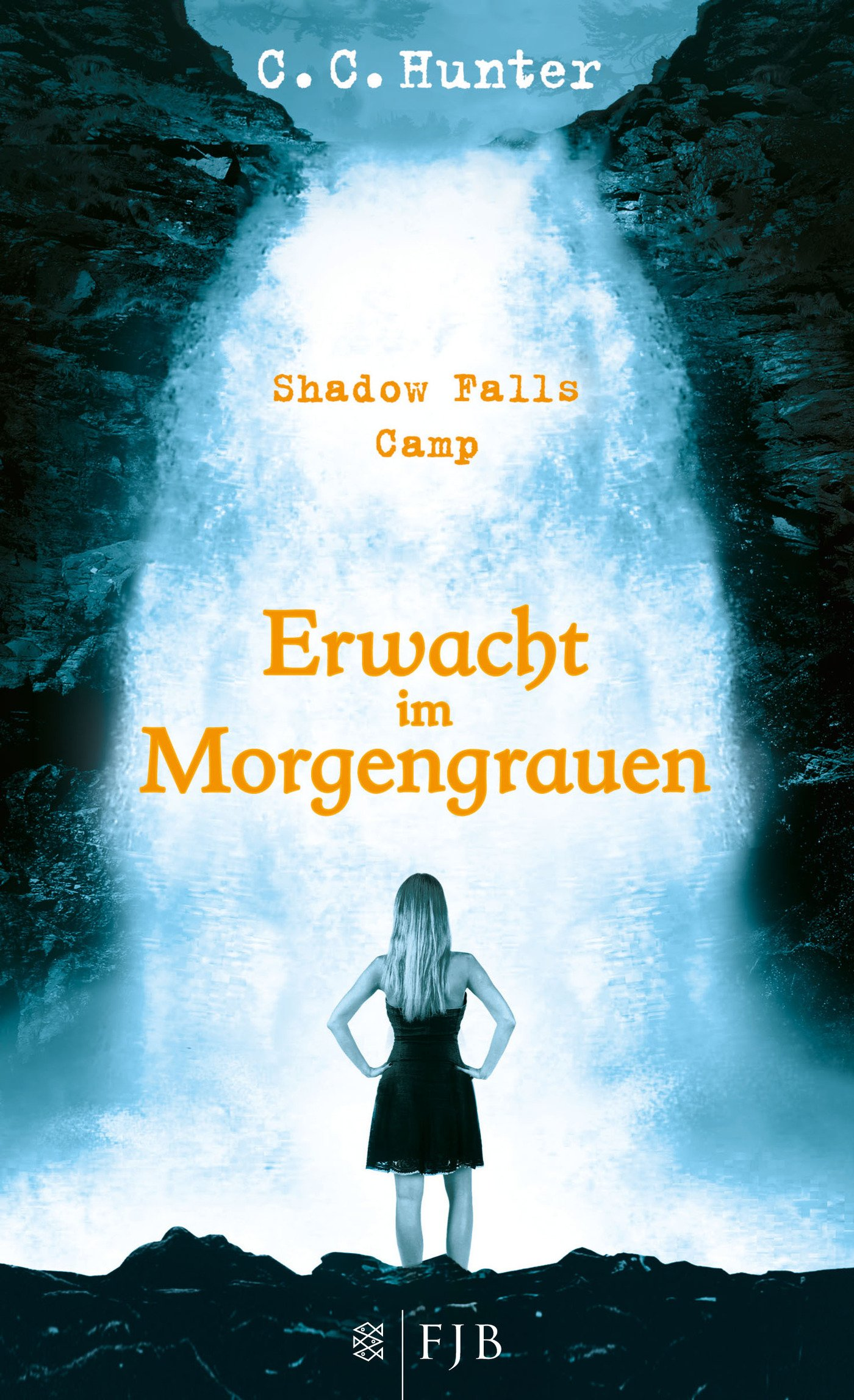 Shadow Falls Camp €� Erwacht Im Morgengrauen: Band 2: Amazon: Cc  Hunter, Tanja Hamer: B�cher
