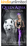 Queen Alpha (NYC Mecca Series Book 2)