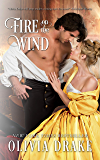 Fire on the Wind (Fire Duology Book 1)