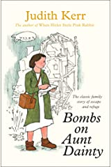 Bombs on Aunt Dainty (Out of the Hitler Time Book 2) Kindle Edition