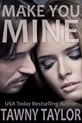 Make You Mine (A BBW Romance) (Fifty Shades of Romance (Curves)) Kindle Edition